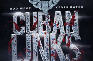 "Kevin Gates & Rod Wave join forces for ""Cuban Links"" + I'm Him Tour"