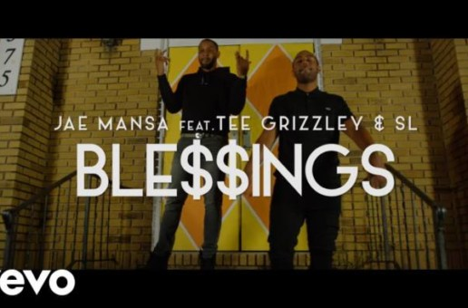 Jae Mansa – Blessings Ft. Tee Grizzley & SL (Video)