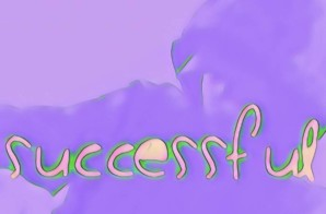 Fadetheblackk – Successful Ft. b*star & James Scott