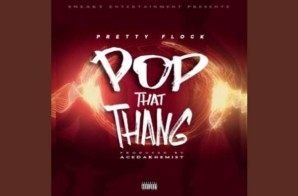 OBH Pretty Flock – Pop That Thang (Prod by Acedakhemist)
