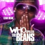 Lean Bean (@LeenBean17) – Who Spilled The Beans (Mixtape)