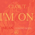 Clout – I'm On