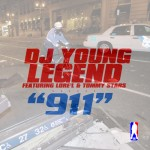 DJ Young Legend – 911 Ft. Lore'l & Tommy Stars (Prod by Qwon Don)