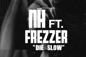 NH (@NH215) x Freeza (@Fros1600) – Die Slow (In-Studio Video)