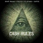 Mont Brown – Cash Rules Ft. Pace-O, TJ Atoms x Swiper (Prod by Pace-O Beats)