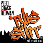 Peedi Crakk – This The Shit Ft. Redman