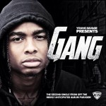 Young Savage (@YoungSavage215) – Gang (Prod by @FettiKrueger)