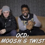 OCD: Moosh & Twist – 30 For THIRTY Freestyle (Video)