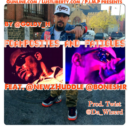 goldy-h-foamposites-fatigues-ft-newz-huddle-bones-prod-by-da-wizerd-HHS1987-2013 Goldy-H - Foamposites & Fatigues Ft. Newz Huddle & Bones (Prod by Da Wizerd)