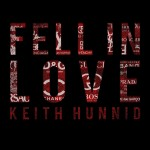 Keith Hunnid – Fell In Love