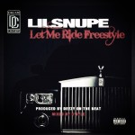 Lil Snupe – Let Me Ride Freestyle