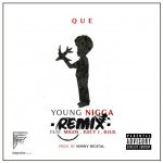 Que – Young Nigga Ft. Migos, Juicy J, and B.o.B (Remix)