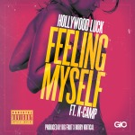 Hollywood Luck x K Camp – Feelin Myself (Prod. by Big Fruit & Bobby Kritical)