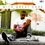 LifE KiT Presents Yusha Assad – With Great Care: The Heart (EP)