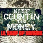 Lil Shop of Horror – Keep Countin This Money (Prod by Neo Da Matrix)