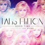 Paris Hilton x Lil Wayne – Good Time