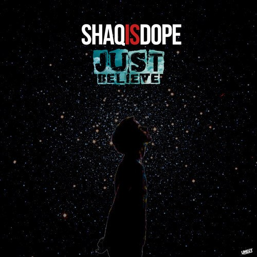 artworks-000063699293-snzq2v-t500x500 ShaqIsDope - Just Believe (Audio)