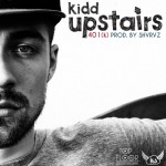 Kidd Upstairs – 401 k (Audio)