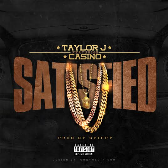 unnamed-421 Taylor J x Casino - Satisfied (Prod. by Spiffy)