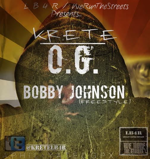 unnamed7 Krete - OG Bobby Johnson (Freestyle)