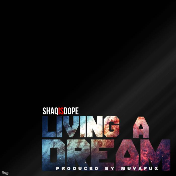LivingADream-Cover-art ShaqIsDope Drops Off His New Single 'Living In a Dream' & Unveils Upcoming Album Cover