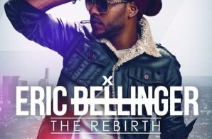 Eric Bellinger – The Rebirth (Album Stream)
