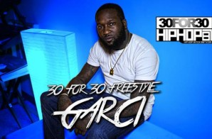 [Day 4] Garci – 30 For 30 Freestyle (Video)