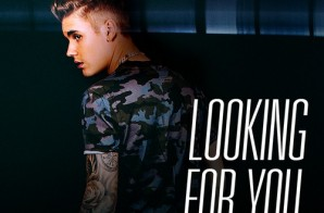 Justin Bieber – Looking For You ft. Migos