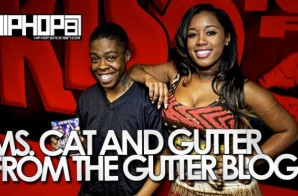 Ms. Cat (Bad Girls Club) & Gutter From The Gutter Onyx Blog (Video)