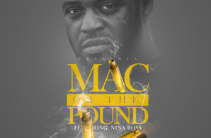 Murda Mil – Mac or the Pound Ft. Nina Ross