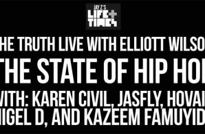 The State of Hip Hop 2014 with Elliott Wilson, Karen Civil, Jas Fly, Nigel D, Hovain & Kazeem (Video)