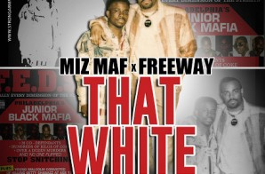 Miz MAF x Freeway – That White (Prod by Rizzo) x In Studio (Vlog)