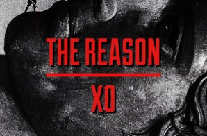 X.O. – The Reason (Prod. By Kidd Upstairs)