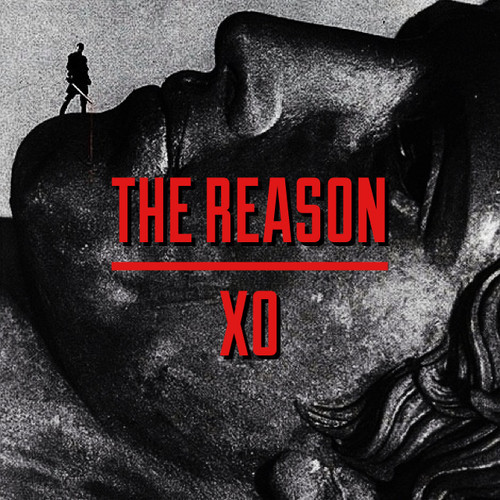 artworks-000090486692-gr1nmf-t500x500 X.O. - The Reason (Prod. By Kidd Upstairs)