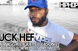 HHS1987 Presents: Real Nigga Etiquette with Luck Hef: Reaching For Reposts & Retweets (Season 2, Episode 3) (Video)