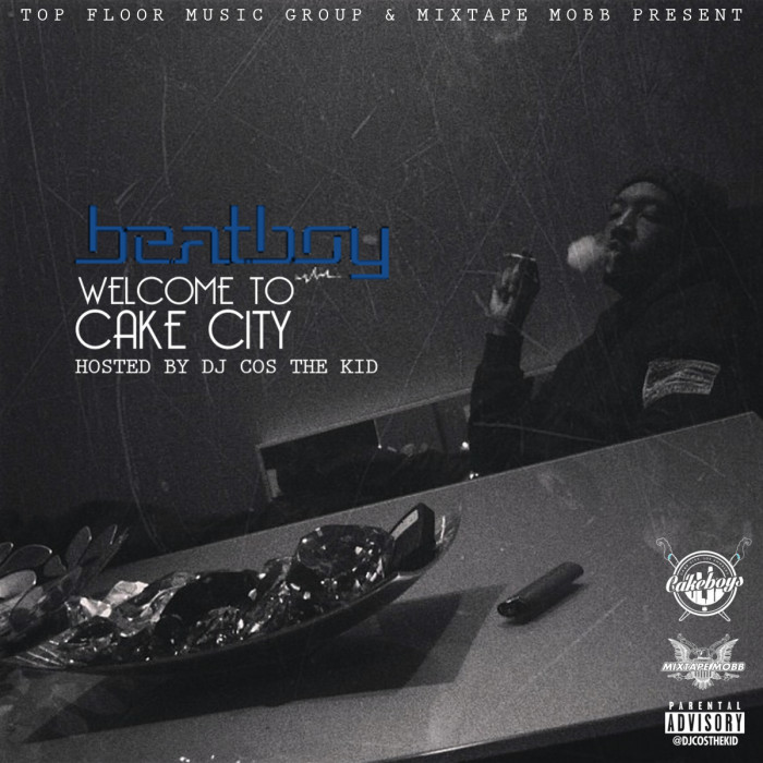 Beat Boy  U2013 Welcome To Cake City  Mixtape   Hosted By Dj Cos The Kid