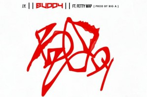 J.Y. & Fetty Wap – Buddy