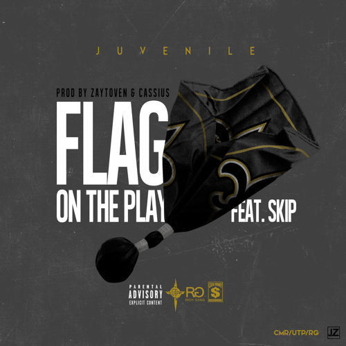 juvenile-flag-on-the-play-feat-skip-500x500 Juvenile x Skip - Flag On The Play (Prod. by Zaytoven & Cassius Jay)