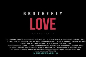 Brotherly Love Official Trailer (Video)