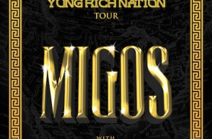 Migos Are Hitting The Road With OG Maco For 'Yung Rich Nation' Tour!