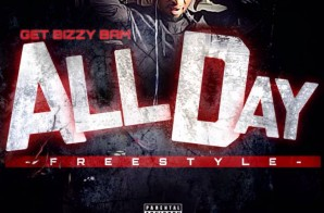Get Bizzy Bam – All Day Freestyle