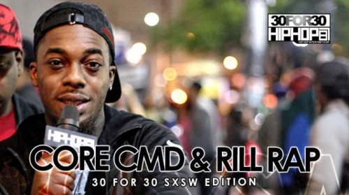 DailyThumbnail-April2015-174-500x279 Core CMD & Rill Rap - 30 For 30 Freestyle (2015 SXSW Edition) (Video)