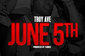 "Troy Ave Announces Debut Album, ""Major Without A Deal"" Will Be Released June 5th"