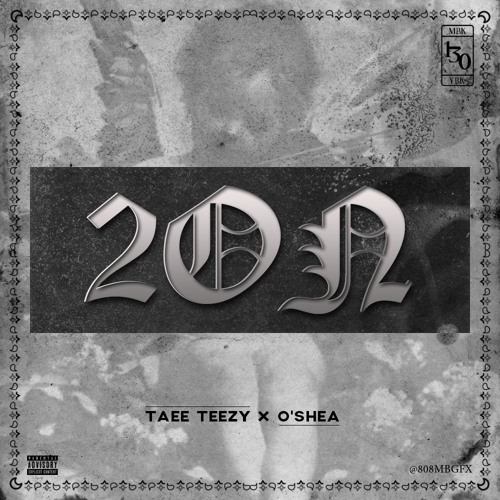 unnamed23 Taee Teezy - 2ON Ft. O'Shea
