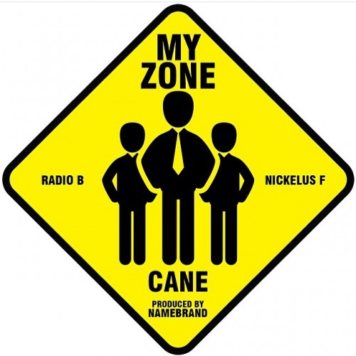 IMG_2820-500x500 Cane - My Zone Ft. Radio B & Nickelus F (Prod. By NameBrand)