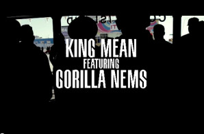 King Mean – Welcome Ft. Nems (Video)