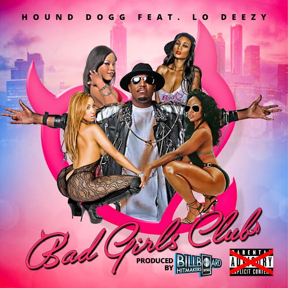 unnamed62 Hound Dogg x Lo Deezy x DC Young Fly - Bad Girls Club (Video)