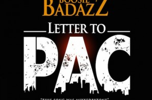 "Boosie Badazz – ""Letter To Pac"""