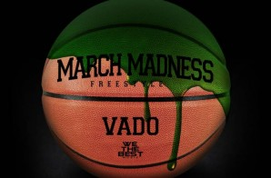 Vado – March Madness (Freestyle)