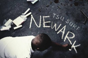Tsu Surf Releases Highly Anticipated Mixtape, 'Newark'